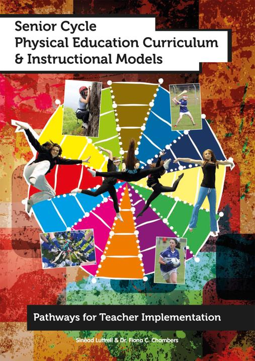 senior cycle physical education curriculum  u0026 instructional models by sinead luttrell