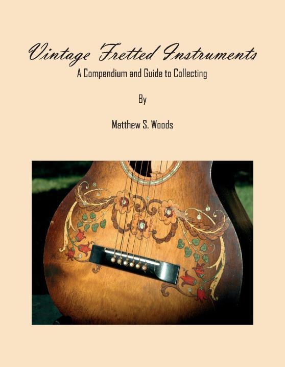 Vintage Fretted Instruments by Matthew Woods   BookShop