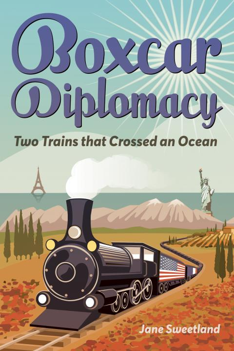 Boxcar Diplomacy by Jane Sweetland | BookShop