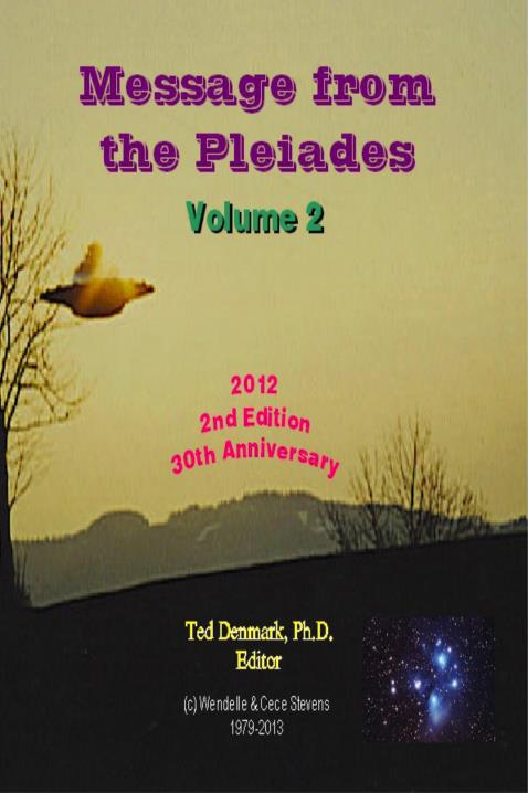 Message from the Pleiades, Volume 2, 2nd Edition by Ted