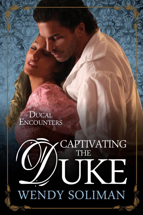 Captivating The Duke By Wendy Soliman