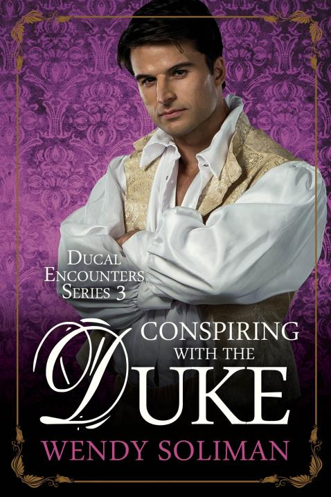 Conspiring With The Duke By Wendy Soliman