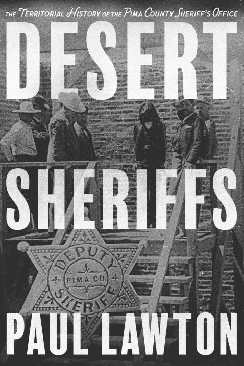 Desert Sheriffs by Paul Lawton | BookShop